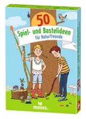 50 Spiel- und Bastelideen für Naturfreunde Cover