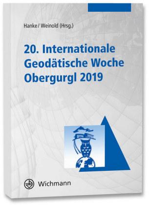 20. Internationale Geodätische Woche Obergurgl 2019