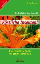 Köstliche Insekten