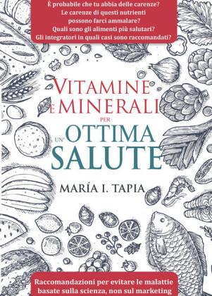 Vitamine E Minerali Per Un'Ottima Salute