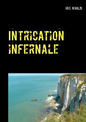 Intrication infernale
