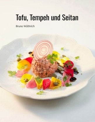 Tofu, Tempeh und Seitan