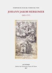 Symposium zum 300. Todestag von Johann Jakob Herkomer (1652-1717) Cover