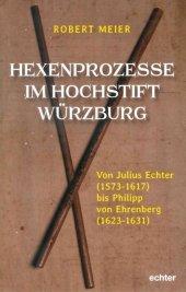 Hexenprozesse im Hochstift Würzburg Cover
