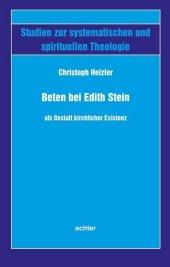 Beten bei Edith Stein als Gestalt kirchlicher Existenz