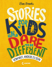 Stories for Kids Who Dare to be Different - Vom Mut, anders zu sein Cover