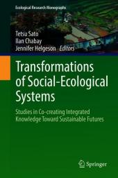 Transformations of Social-Ecological Systems