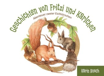 Geschichten von Fritzi und Karlchen