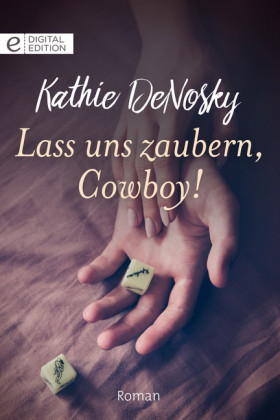 Lass uns zaubern, Cowboy!