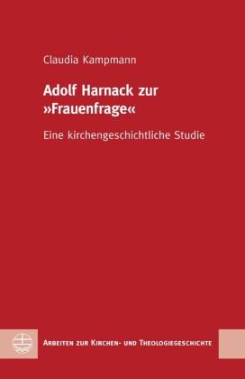 """Adolf Harnack zur """"Frauenfrage"""""""