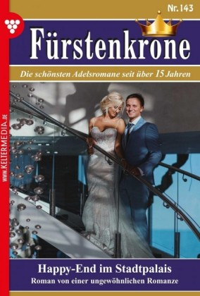 Fürstenkrone 143 - Adelsroman