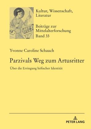 Schauch, Yvonne Caroline: Parzivals Weg zum Artusritter