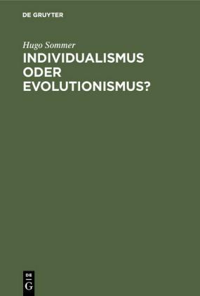 Individualismus oder Evolutionismus?