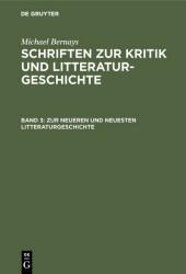 Zur neueren und neuesten Litteraturgeschichte