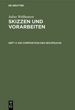 Die Composition des Hexateuchs
