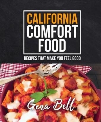 California Comfort Food