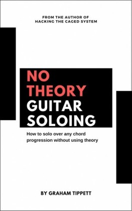 No Theory Guitar Soloing