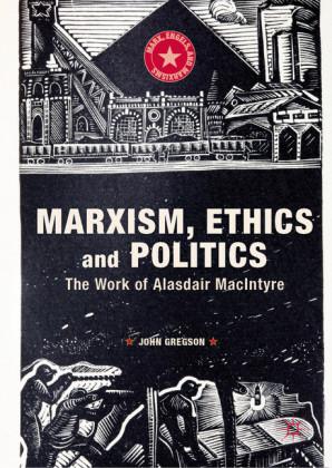 Marxism, Ethics and Politics