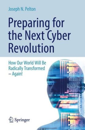 Preparing for the Next Cyber Revolution