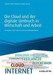Die Cloud und der digitale Umbruch in Wirtschaft und Arbeit