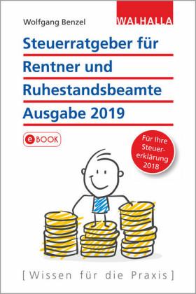 Steuerratgeber für Rentner und Ruhestandsbeamte - Ausgabe 2019