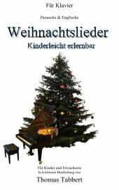 Weihnachtslieder - Kinderleicht erlernbar