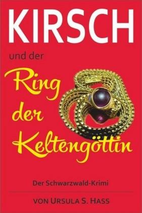 Kirsch und der Ring der Keltengöttin