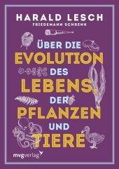 Über die Evolution des Lebens, der Pflanzen und Tiere Cover