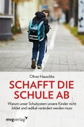 Schafft die Schule ab Cover