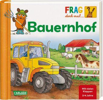 Frag doch mal ... die Maus!: Bauernhof