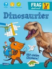 Frag doch mal ... die Maus! - Dinosaurier Cover
