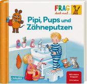 Frag doch mal ... die Maus!: Pipi, Pups und Zähne putzen Cover