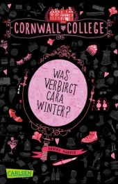 Cornwall College - Was verbirgt Cara Winter? Cover