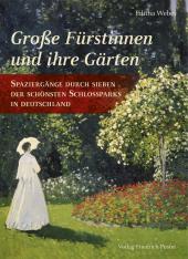 Große Fürstinnen und ihre Gärten Cover