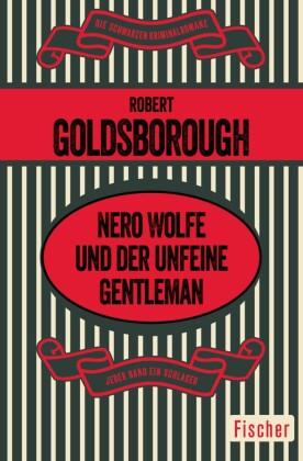 Nero Wolfe und der unfeine Gentleman