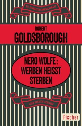 Nero Wolfe: Werben heißt Sterben