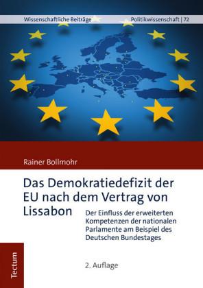 Das Demokratiedefizit der EU nach dem Vertrag von Lissabon