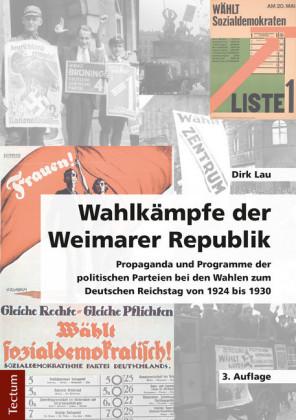 Wahlkämpfe der Weimarer Republik
