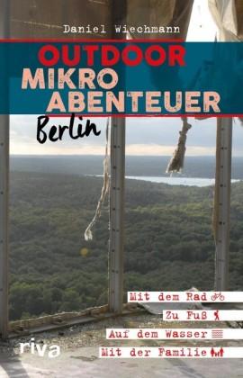 Outdoor-Mikroabenteuer Berlin
