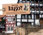 Wo ist Iago?