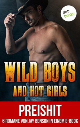Wild Boys and Hot Girls