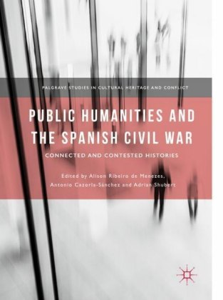Public Humanities and the Spanish Civil War