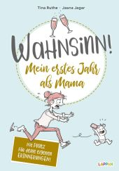 Wahnsinn! Mein erstes Jahr als Mama Cover
