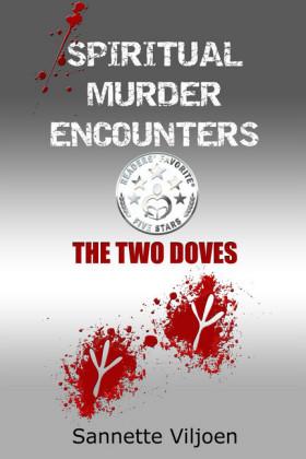 Spiritual Murder Encounters