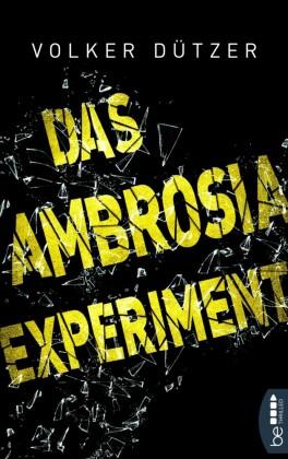 Das Ambrosia-Experiment