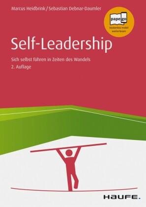 Self-Leadership Sich selbst führen in unsicheren Zeiten