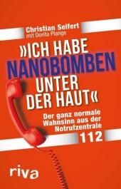 'Ich habe Nanobomben unter der Haut!'