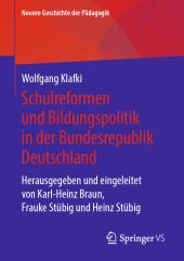 Geschichte der Schule und Bildungspolitik in der Bundesrepublik Deutschland