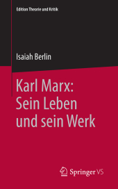 Karl Marx: Sein Leben und sein Werk