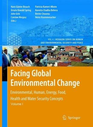 Facing Global Environmental Change, 2 Teile